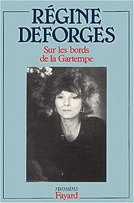 Sur les bords de la Gartempe par Régine Deforges