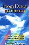 From Defeat to Victory, Emily C. Dotson, 1560432349
