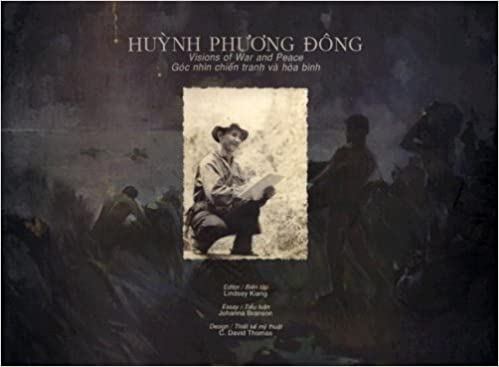 Huynh Phuong Dong: Visions of War and Peace