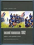 American Civil War : Second Manassas 1862 Robert E. Lee's Greatest Victory, Langellier, John, 0275984478