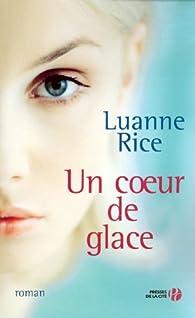 Un coeur de glace par Luanne Rice
