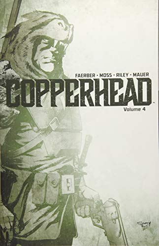 Copperhead Volume 4