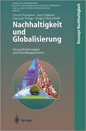 Book Nachhaltigkeit und Globalisierung: Herausforderungen und Handlungsans????tze (Konzept Nachhaltigkeit) (German Edition) by Ulrich Petschow (1998-01-19)