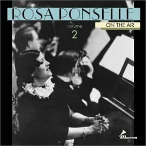 Rosa Ponselle On the Air, Volume 2: 1936-37