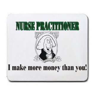 Amazon Com Nurse Practitioner I Make More Money Than You Mousepad