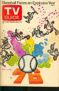 - TV Guide April 3-9, 1976 (Baseball Faces an Explosive Year; Liz Torres of Phyllis; What Wrong with Your TV Picture?, Volume 24, No. 14, Issue #1201)