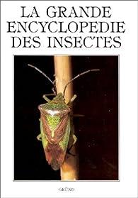 La grande encyclopédie des insectes par Jiri Zahradnik