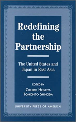 Book Redefining the Partnership: the United States and Japan in East Asia