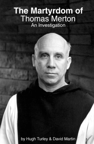 The Martyrdom of Thomas Merton: An Investigation