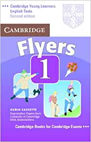 Cambridge Young Learners English Tests Flyers 1 Audio Cassette: Examination Papers from the
