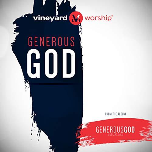 Vineyard Worship - Generous God (2018)
