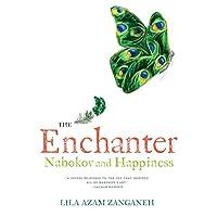 The Enchanter – Nabokov and Happiness