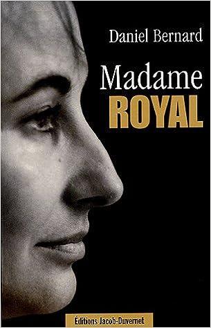 Livre gratuits en ligne Madame Royal epub pdf