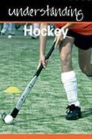 Understanding Hockey (Understanding