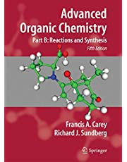 Advanced Organic Chemistry: Part B: Reaction and Synthesis