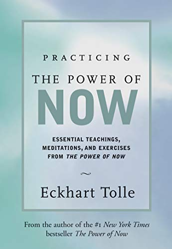 Practicing the Power of Now: Essential Teachings, Meditations, and Exercises from the Power of - Free Calendars Print