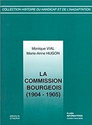 La commission Bourgeois, 1904-1905. Documents pour l'histoire de l'éducatoin spécialisée
