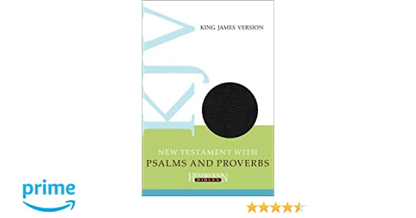 KJV New Testament with Psalms and Proverbs: Hendrickson