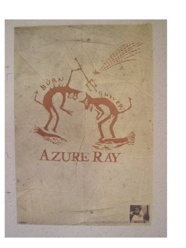 Azure Ray Poster Burn And Shiver Now Its Overhead It's