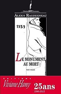 Monument au mort par Alexis Ragougneau