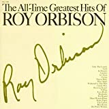 The All-Time Greatest Hits of Roy Orbison (Vol.s 1&2)