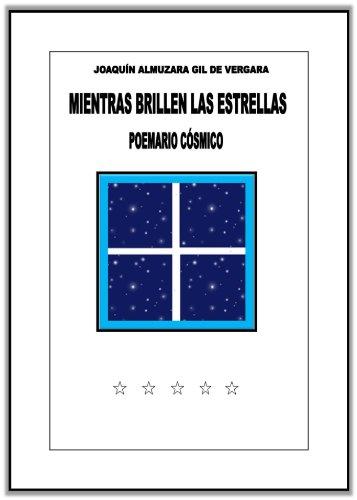 Descargar Libro Mientras Brillen Las Estrellas Joaquin Almuzara Gil De Vergara
