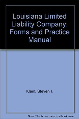louisiana limited liability company forms and practice manual