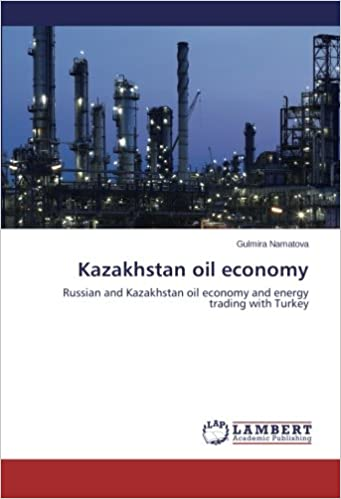 Kazakhstan oil economy: Russian and Kazakhstan oil economy