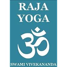 Raja Yoga (Annotated Edition)