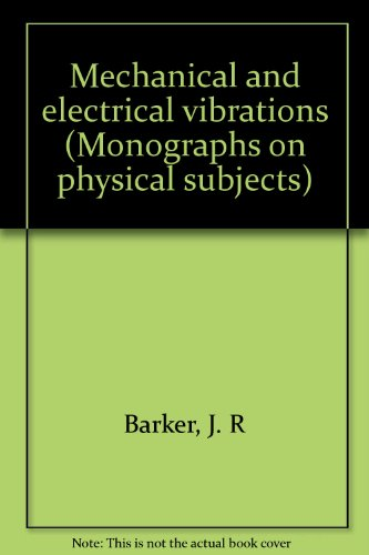 Mechanical and Electrical Vibrations