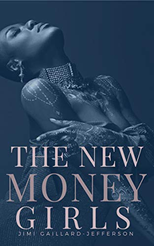 - The New Money Girls