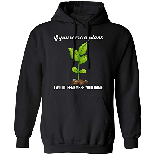 Teesmomo Funny IF You were A Plant T