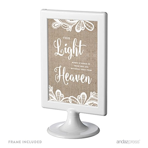 Burns Framed Print - Andaz Press Burlap Lace Print Wedding Collection, Framed Party Signs, This Light Burns to Honor Those Who are Watching Today from Heaven Memorial Candle Table Sign, 4x6-inch, 1-Pack, Includes Frame