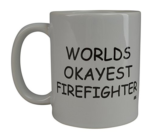 Funny Coffee Mug Wolds Okayest Firefighter Novelty Cup
