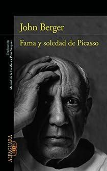 Fama y soledad de Picasso par John Berger
