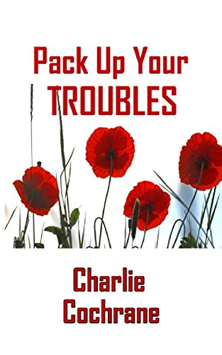 Pack Up Your Troubles (Charlie Pack)