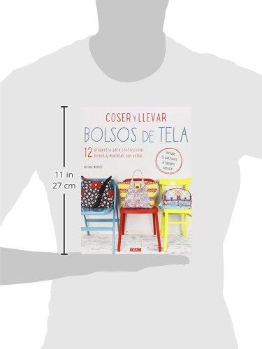 Coser Y Llevar Bolsos De Tela (Labores): Amazon.es: Melanie ...