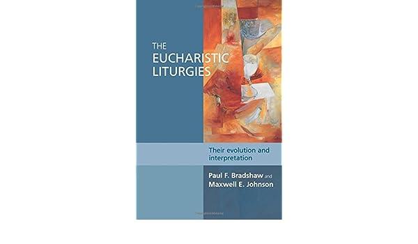 the eucharistic liturgies bradshaw paul
