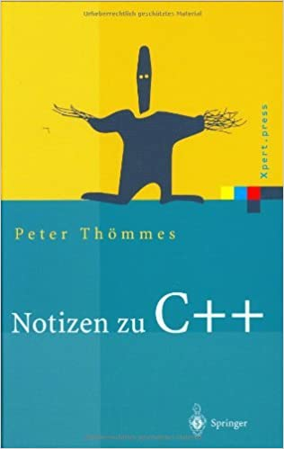 Notizen zu C++ (Xpert.press) (German Edition)