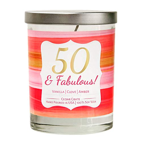 50 & Fabulous! | Vanilla, Clove, Amber | Luxury Scented Soy Candles | 10 Oz. Clear Jar Candle | Made in the USA | Decorative Aromatherapy | 50 Year Old Birthday Gifts for Mom, Wife. Unique Gifts