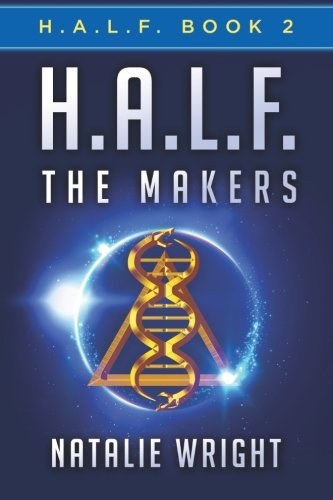 H.A.L.F.: The Makers (Volume 2)