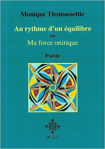 Livre Au rythme d'un équilibre, ou : ma force onirique pdf ebook