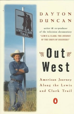 Out West: American Journey Along the Lewis and Clark Trail