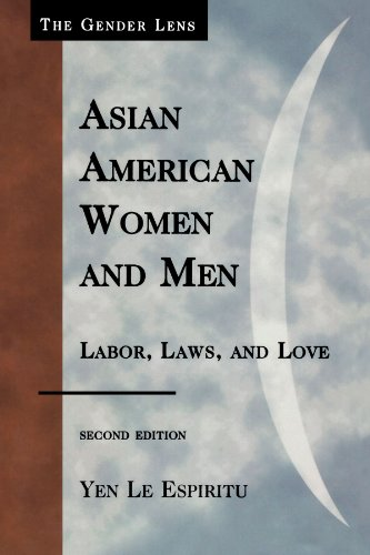 Asian American Women and Men: Labor, Laws, and Love (Gender Lens)