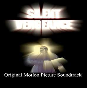 Silent Vengeance: Original Soundtrack
