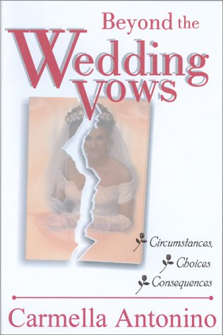 Beyond the Wedding Vows: Circumstances, Choices, Consequences pdf