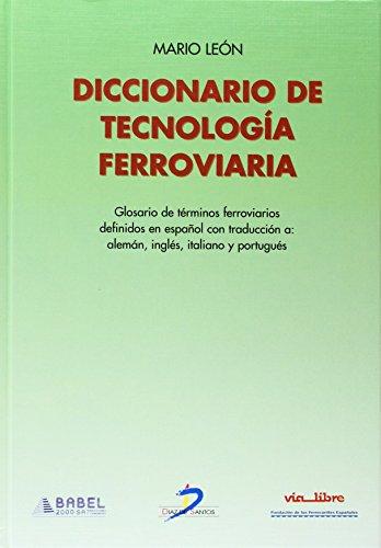 Diccionario De Tecnología Ferroviaria