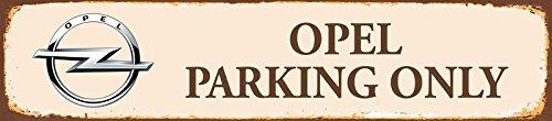Schatzmix Opel Parking only strassenschild rost 46x10cm blechschild
