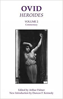 Ovid: Heroides II: Commentary: Commentary v. 2 (Bristol Phoenix Press Classic Editions)