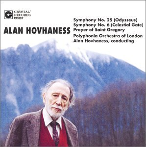 - Alan Hovhaness: Symphony No. 25 (Odysseus) / Symphony No. 6 (Celestial Gate) / Prayer of St. Gregory